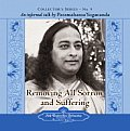 Collector's #09: Removing All Sorrow and Suffering: An Informal Talk by Paramahansa Yogananda