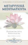 Metafyysisia Meditaatioita - Metaphysical Meditations (Finnish)