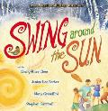 Swing Around the Sun (Picture Books)