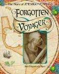 Forgotten Voyager The Story of Amerigo Vespucci