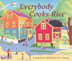 Everybody Cooks Rice Picture Books