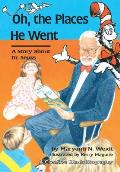 Oh, the Places He Went: A Story about Dr. Seuss (Creative Minds Biography)