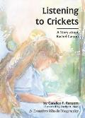 Listening to Crickets: A Story about Rachel Carson (Creative Minds Biography) Cover