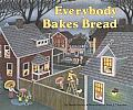 Everybody Bakes Bread (Carolrhoda Picture Books) Cover