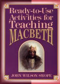 Ready-To-Use Activities for Teaching Macbeth