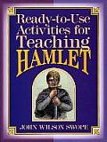 Ready-To-Use Activities for Teaching Hamlet (Shakespeare Teacher's Activities Library)