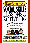 Ready-To-Use Social Skills Lessons and Activities for Grades 4-6