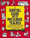 Survival Guide for the Preschool Teacher