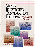 RSMeans Illustrated Construction Dictionary: The Complete Source of Construction Terms and Concepts [With CDROM]