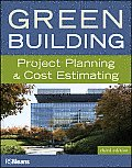 Green Building: Project Planning & Cost Estimating