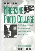 Magazine Photo Collage A Multicultural Assessment & Treatment Technique