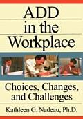 Add in the Workplace Choices Changes & Challenges