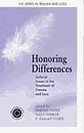 Honoring Differences Cultural Issues in the Treatment of Trauma & Loss