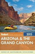 Fodors Arizona & the Grand Canyon 2013