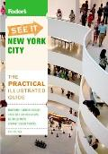 Fodor's See It New York City, 5th Edition (Fodor's See It New York City)