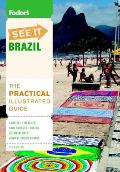 Fodor's See It: Brazil