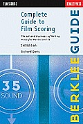 Complete Guide To Film Scoring (2ND 10 Edition)