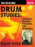 Drum Studies: Concepts, Reading, Phrasing and Technique