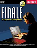Finale : Easy Guide To Music Notation (3RD 12 Edition)