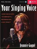 Your Singing Voice Contemporary Technique Expression & Spirit Book Cd