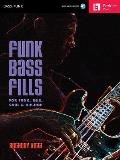 Funk Bass Fills: For Funk, R&B, Soul & Hip-Hop