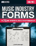 Music Industry Forms The 75 Most Important Documents for the Modern Musician