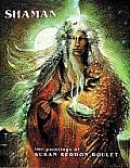 Shaman The Paintings of Susan Seddon Boulet
