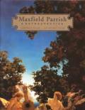 Maxfield Parrish A Retrospective