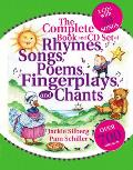 The Complete Book of Rhymes, Songs, Poems, Fingerplays and Chants: Over 700 Selections with CD (Audio)