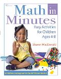 Math in Minutes Easy Activities for Children Ages 4 8