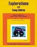 Explorations with Young Children A Curriculum Guide from Bank Street College of Education