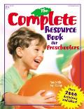 Complete Resource Book : an Early Childhood Curriculum With Over 2000 Activities and Ideas! (98 Edition)