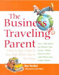 The Business Traveling Parent: How to Stay Close to Your Kids When You're Far Away