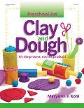 Preschool Art: Clay & Dough