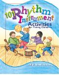 101 Rhythm Instrument Activities