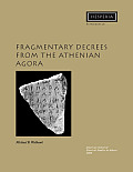Hesperia Supplements #38: Fragmentary Decrees from the Athenian Agora