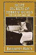 More Secrets of Hebrew Words: Holy Days & Happy Days