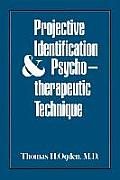 Projective Identification & Psychotherapeutic Technique
