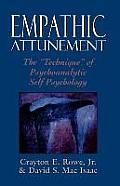 Empathic Attunement : the Technique of Psychoanalytic Self Psychology (89 Edition)