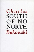 South Of No North Stories Of The Buried