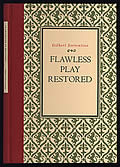 Flawless Play Restored; Signed Limited Edition