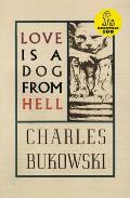 Love is a Dog from Hell: Poems, 1974-1977 Cover