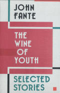 Wine Of Youth Selected Stories