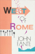 West Of Rome Two Novellas
