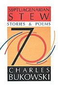 Septuagenarian Stew: Stories and Poems Cover