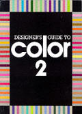Designers Guide To Color 2