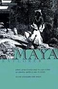 Maya Explorer: John Lloyd Stephens and the Lost Cities of Central America and Yucatan