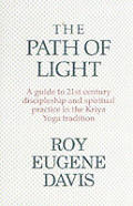 Path Of Light A Guide To The 21st Century