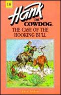 Hank The Cowdog 18 Case Of The Hooking Bull