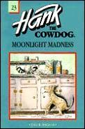 Hank The Cowdog 23 Moonlight Madness